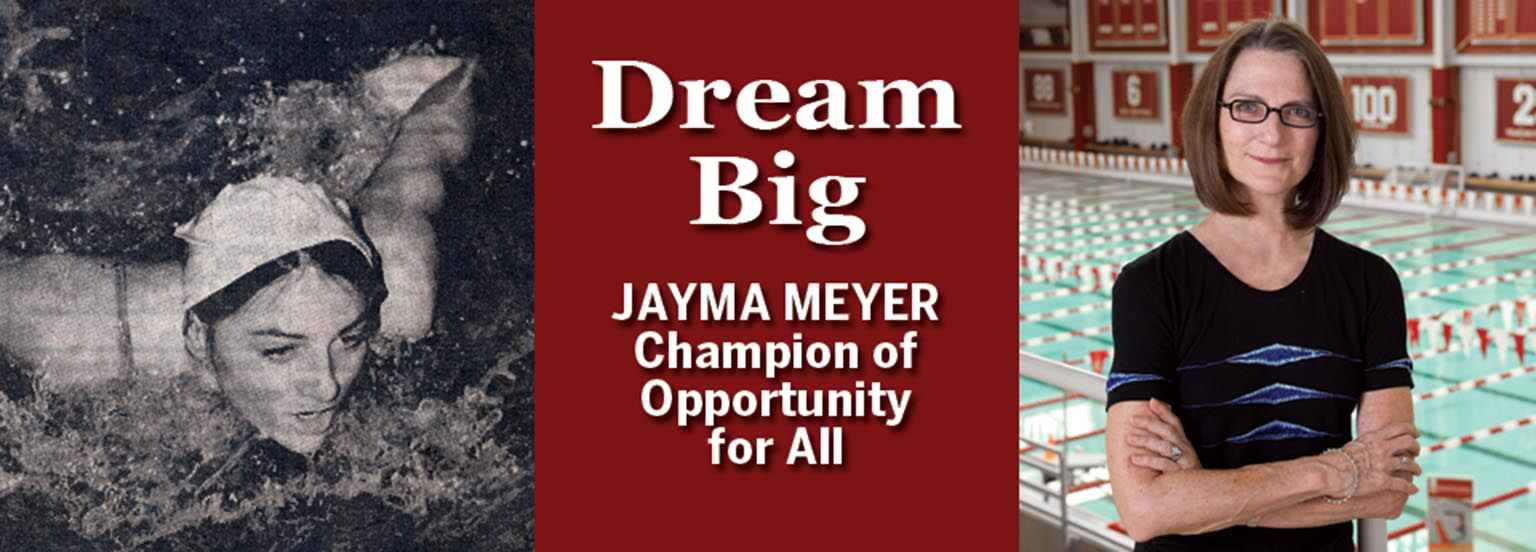 Dream big: Jayma Meyer, champion of opportunity for all.